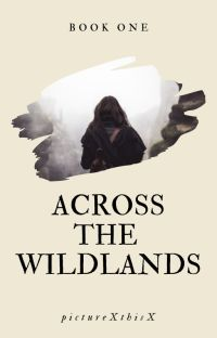 Across the Wildlands (Book One: The Wildlands Series) cover