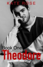 Theodore  Book 1  by tox-ic-i-ty