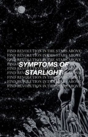 Symptoms of Starlight | Poetry by daisysjohnson