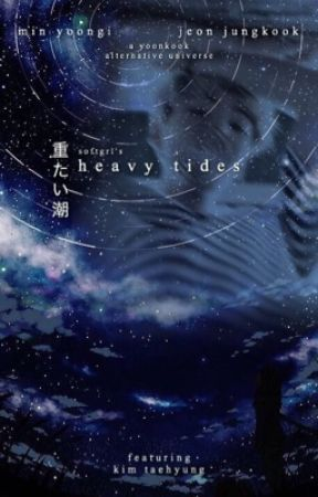 heavy tides » myg ; jjk by softgrl