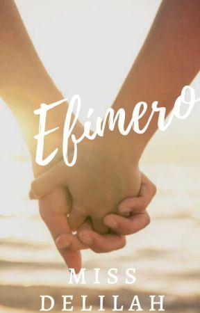 Efímero by LittleDelilahLV