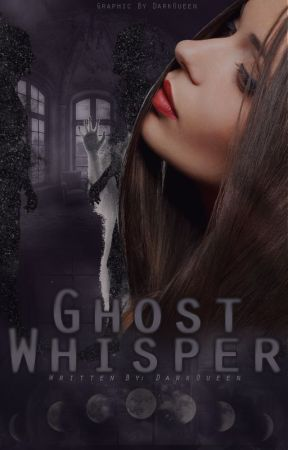 Ghost whisperer by sirtalkalotx