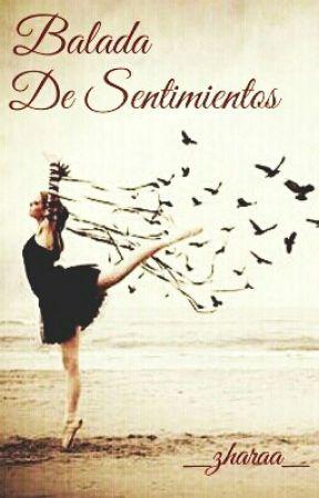Balada De Sentimientos by _zharaa_