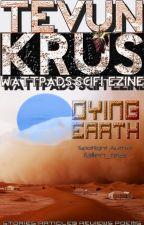 Tevun-Krus #31 - Dying Earth by Ooorah