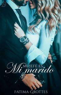 Mi Jefe es, Mi Marido | ✓ cover