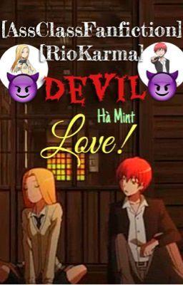 [Oneshot][AssClassFanfiction][RioKarma] Devil Love