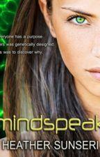 MINDSPEAK - (The Mindspeak Series, Book 1) by HeatherSunseri