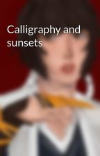 Calligraphy and sunsets by Soldelata