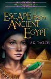 Escape from Ancient Egypt (Neiko Adventure Saga Book #2) cover