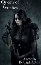 Queen of Witches by DeAngelisaDavis