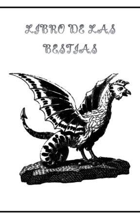 Libro De Las Bestias  by KebecMaslow