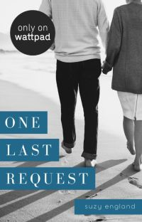 One Last Request (COMPLETE) cover