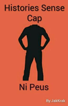 Histories Sense Cap Ni Peus by JakKrak