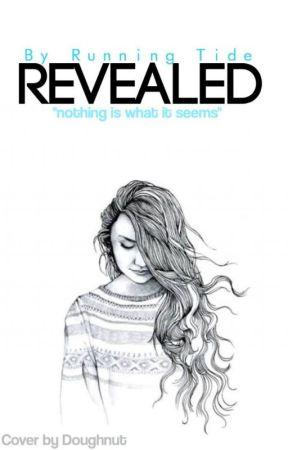 Revealed by runningtide