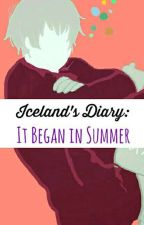 Iceland's Diary: It Began In Summer by sinning_in_style