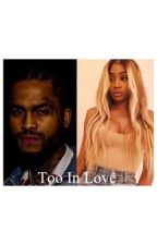 Too In Love by ForeignMoney