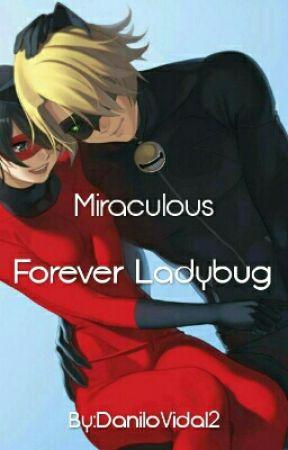 Miraculous: Forever Ladybug by DaniloVidal2