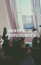 ✯Death Note Preferences✯{DISCONTINUED} by frnnkieroo