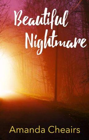 Beautiful Nightmare by acheairs
