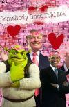 Somebody Once Told Me (Shrek X Obama) cover