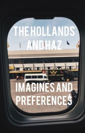 The Hollands and Haz Imagines and Preferences by triplegoddessmoon