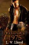 Murder in 1975 (Gay - Romantic Thriller) cover