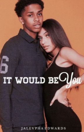 It Would Be You | duology by jlnovelty