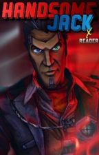 Handsome Jack X Reader by BorderlandsFanfics