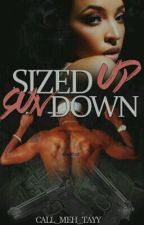 Sized Up, Gun Down by Call_meh_tayy