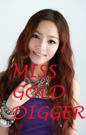 Miss Gold Digger Wattpad There are no featured audience reviews for yonguijudo miss shin (miss gold digger) at this time. miss gold digger wattpad
