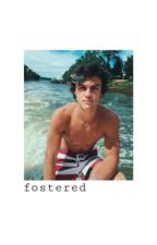 fostered ; e.d by badreplive