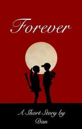 FOREVER by kurcaciputih