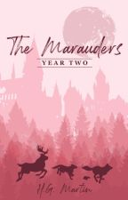 The Marauders: Year Two | #Wattys2016 by Pengiwen