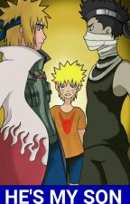 [DISCONTINUED] He's My Son [A Naruto Fanfiction] by DeathByShyKid