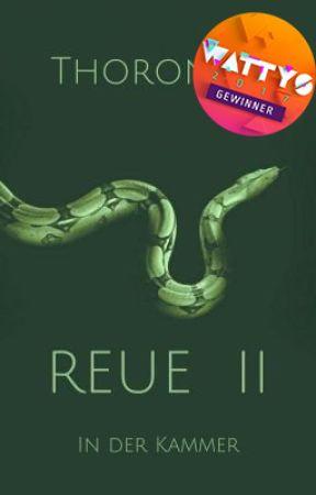 Reue II - In der Kammer ✔️ by Thoronris