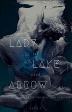 Lady Of Lake And Arrow  A Swan Lake Retelling : Book One by TheThunderDreamer