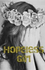 Hopeless Girl by Rhie_ramos