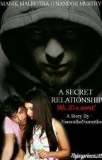 @manan@ A SECRET RELATIONSHIP by NamrathaNamratha