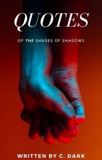 Οι Αποχρώσεις των Σκιών | Quotes cover