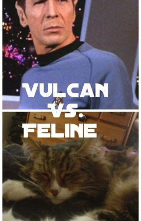 Vulcan vs. Feline by FCWritingCollective