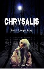 Chrysalis (Book 1.5 in the Wolfen Brethren Series) by Layla-A-D