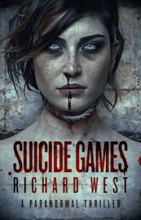 SUICIDE GAMES: TOURNAMENT OF THE DAMNED by BuryHerBody