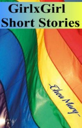 GirlxGirl Short Stories(gxg lesbian) by SanEmLexRiss14