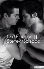 Old friends || Sterek (old version) by multi_fandoms_123