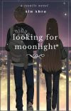 LOOKING FOR MOONLIGHT cover
