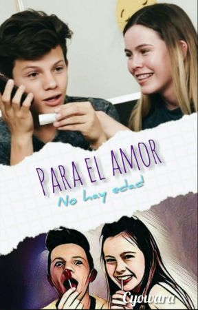 Para El Amor No Hay Edad : Novela EPAU (Finalizada)lemongrass by Cyowara
