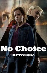 No Choice (Dramione/Veela) cover