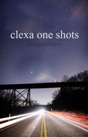 one shots || clexa by maggiesdnvrs