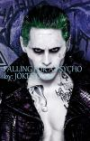 Falling for a Psycho(The joker )   cover