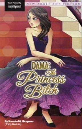 DAMA:the princess bitch by ImMajestic